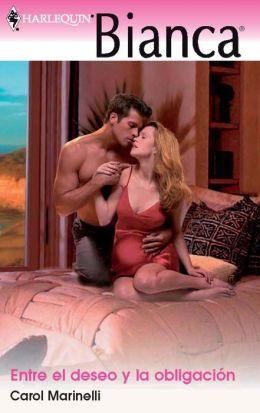 Entre el deseo y la obligación (His Pregnant Mistress) (Harlequin Bianca Series)