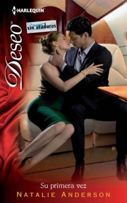 Su primera vez (First Time Lucky?) (Harlequin Deseo Series)