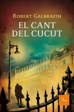 El cant del cucut (The Cuckoo's Calling)