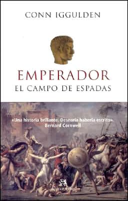 Emperador: El Campo de Espadas (Emperor: The Field of Swords - Emperor Series #3)