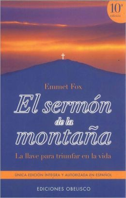 Sermon de la Montana: La Llave para Triunfar En la Vida