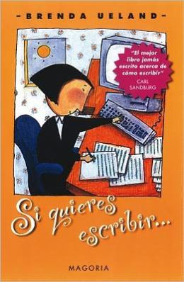 Si Quieres Escribir... = If You Want to Write