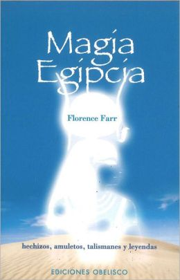 Magia egipcia (Egyptian Magic)