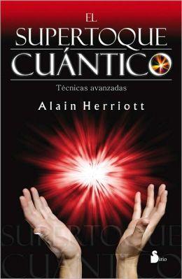 El Supertoque cuántico