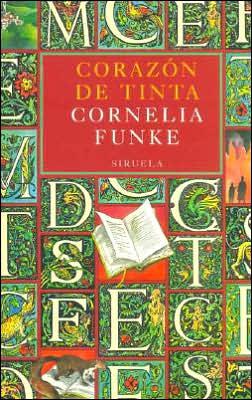 Corazon de Tinta (Inkheart: Inkheart Trilogy #1)