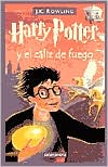 Book Cover Image. Title: Harry Potter y el c�liz de fuego (Harry Potter and the Goblet of Fire) (Harry Potter #4), Author: J. K. Rowling