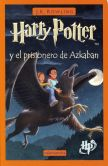 Book Cover Image. Title: Harry Potter y el prisionero de Azkaban (Harry Potter and the Prisoner of Azkaban) (Harry Potter #3), Author: J. K. Rowling