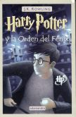 Book Cover Image. Title: Harry Potter y la Orden del F�nix (Harry Potter #5), Author: J. K. Rowling