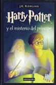 Book Cover Image. Title: Harry Potter y el misterio del pr�ncipe (Harry Potter and the Half-Blood Prince), Author: J. K. Rowling