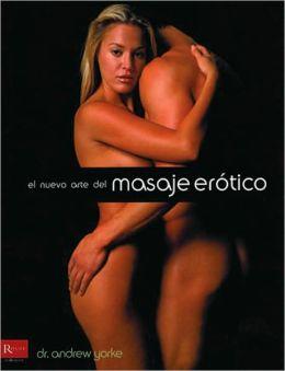 El nuevo arte del masaje erotico