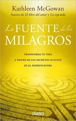 Fuente de los milagros (The Source of Miracles)