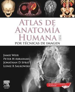 Atlas de Anatomía Humana por técnicas de imagen + StudentConsult