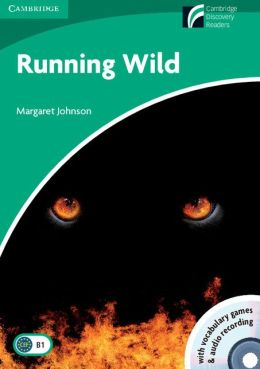 Running Wild Level 3 Lower-intermediate Book with CD-ROM and Audio 2 CD Pack