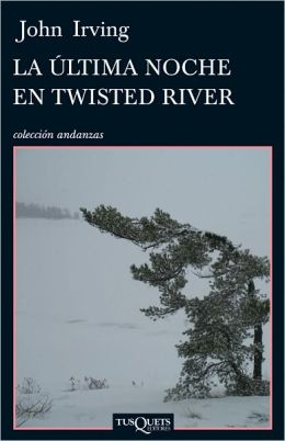 Ultima noche en Twisted River (Last Night in Twisted River)