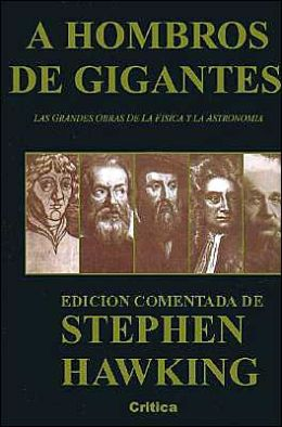 A hombros de gigantes (On the Shoulders of Giants)