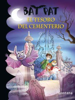 El tesoro del cementerio (Bat Pat 1)