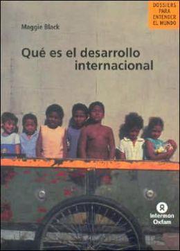 Que Es El Desarrollo Internacional
