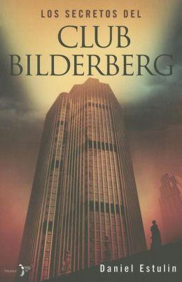 Los secretos del Club Bilderberg