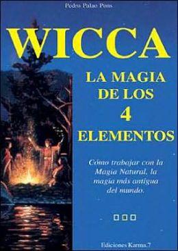 Wicca la magia de los 4 elementos