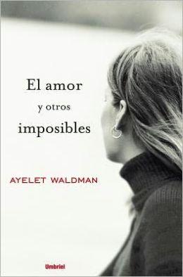 El amor y otros imposibles