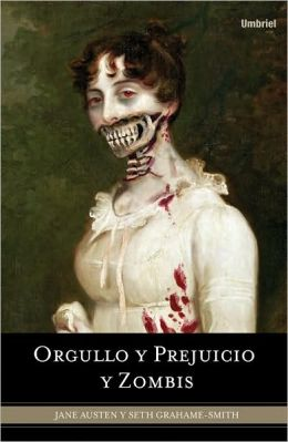 Orgullo y prejuicio y zombis (Pride and Prejudice and Zombies)