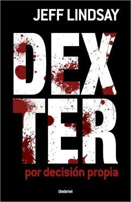Dexter por decisión propia (Dexter by Design)