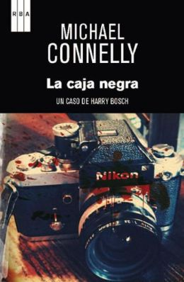 La caja negra (The Black Box: A Harry Bosch Novel) Premio RBA de novela 2012