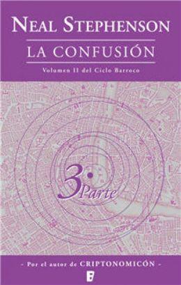 The La confusión (Libro 3): Segundo volumen del Ciclo Barroco (3ª Parte)