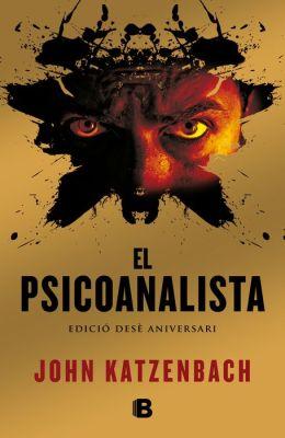The El psicoanalista. X Aniversari + Epíleg
