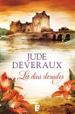 Book Cover Image. Title: Los d�as dorados (Days of Gold), Author: Jude Deveraux