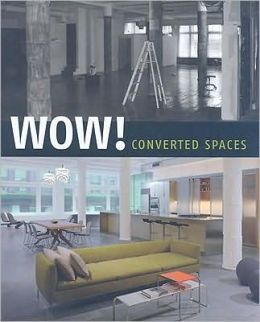Wow!: Converted Spaces