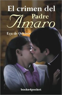 El crimen del padre Amaro (The Crime of Father Amaro)