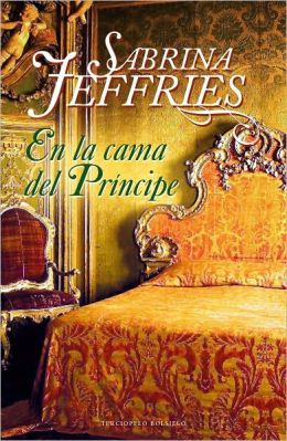 En la cama del Principe (In the Prince's Bed)