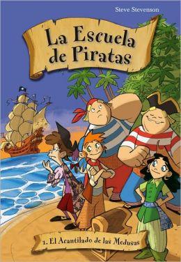 Escuela de piratas 1. El acantilado de las medusas
