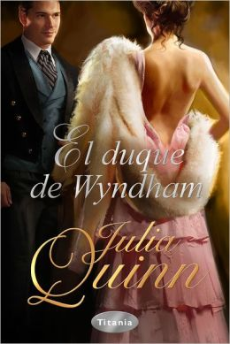El Duque de Wyndham (The Lost Duke of Wyndham)