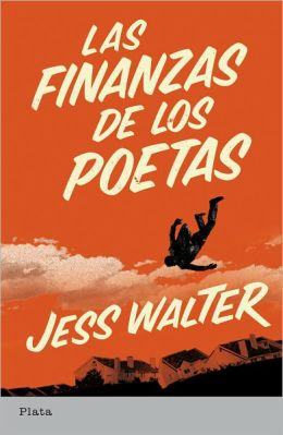 Las finanzas de los poetas (The Financial Lives of the Poets)