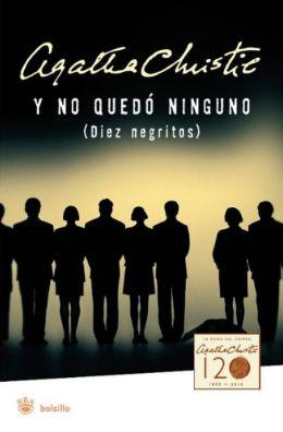 Diez negritos / Y no quedó ninguno (And Then There Were None)