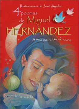 4 poemas de Miguel Hernández y una canción de cuna