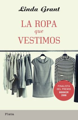 La ropa que vestimos (The Clothes On Their Backs)