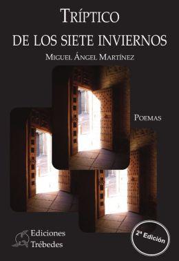 Tríptico de los siete inviernos: Segunda edición