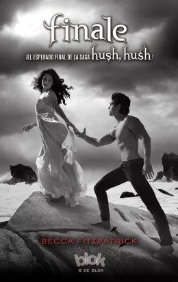 Finale (Hush, Hush Saga #4) (en español)