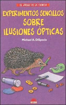 Experimentos Sencillos Sobre Ilusiones Opticas