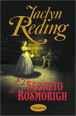 El Secreto de Rosmorigh (White Heather)