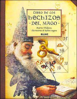 Libro de Los Hechizos Del Mago