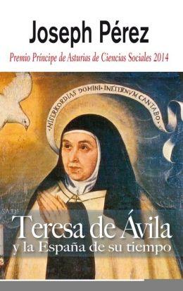 Teresa de Avila y la Espana de su tiempo