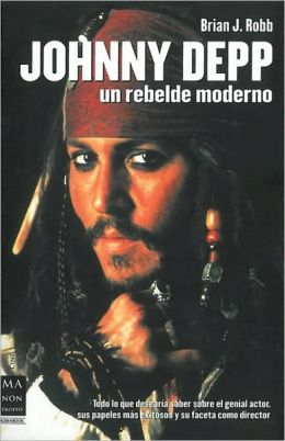 Johnny Depp. Un rebelde moderno