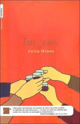 Tres junios (Three Junes)