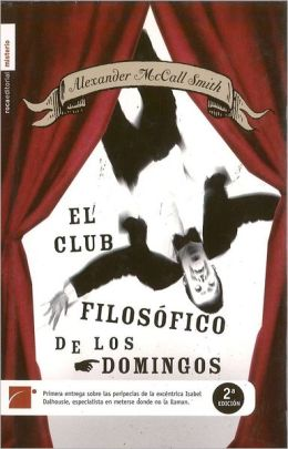 El club filosofico de los domingos (The Sunday Philosophy Club)