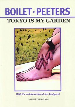Tôkyô Is My Garden