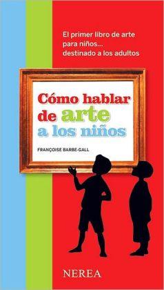 Como hablar de arte a los ninos